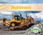 Buldocers = Bulldozers (Maquinas de Construccion) Cover Image
