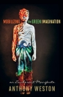 Mobilizing the Green Imagination: An Exuberant Manifesto Cover Image