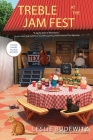 Treble at the Jam Fest (Food Lovers' Village Mystery #4) Cover Image