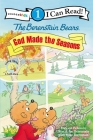 The Berenstain Bears: God Made the Seasons (I Can Read! Berenstain Bears/Biblical Values - Level 1) Cover Image