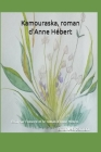 Kamouraska, roman d'Anne Hébert: Essai sur l'oeuvre et le roman d'Anne Hébert Cover Image
