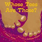 Whose Toes are Those? Cover Image