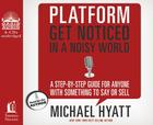 Platform: Get Noticed in a Noisy World Cover Image