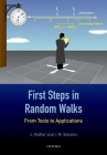 First Steps in Random Walks: From Tools to Applications Cover Image
