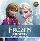 Disney Frozen Hairstyles: Inspired by Anna and Elsa Cover Image