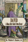 David: A Man After God's Own Heart Cover Image