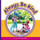 Always Be Kind (Learning Sight Words) Cover Image