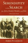 Serendipity in the Search for Jens, Karen Marie, and Ane: A Polygamy Story Cover Image