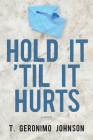 Hold It 'til It Hurts Cover Image