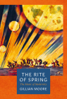 The Rite of Spring: The Music of Modernity (The Landmark Library) Cover Image