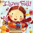 I Love Fall!: A Touch-and-Feel Board Book Cover Image