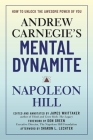 Andrew Carnegie's Mental Dynamite: How to Unlock the Awesome Power of You Cover Image