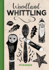 Woodland Whittling Cover Image