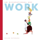 Work: An Occupational ABC Cover Image