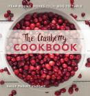 The Cranberry Cookbook: Year-Round Dishes from Bog to Table Cover Image