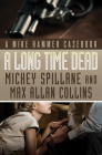 A Long Time Dead (Mike Hammer Novels) Cover Image