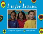 J is for Jamaica (World Alphabets) Cover Image