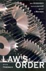 Law's Order: What Economics Has to Do with Law and Why It Matters Cover Image