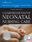 Comprehensive Neonatal Nursing Care, Sixth Edition Cover Image