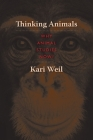 Thinking Animals: Why Animal Studies Now? Cover Image