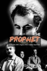 The Prophet: ( illustrated ) The Complete Original Classic Novel, Unabridged Classic Edition Cover Image