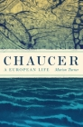 Chaucer: A European Life Cover Image
