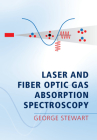 Laser and Fiber Optic Gas Absorption Spectroscopy Cover Image