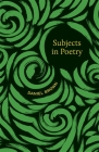 Subjects in Poetry Cover Image