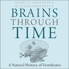 Brains Through Time: A Natural History of Vertebrates Cover Image