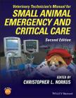 Veterinary Technician's Manual for Small Animal Emergency and Critical Care Cover Image