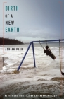 Birth of a New Earth: The Radical Politics of Environmentalism Cover Image