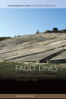 Fault Lines: Earthquakes and Urbanism in Modern Italy (Environment in History: International Perspectives #6) Cover Image