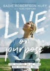 Live on Purpose: 100 Devotions for Letting Go of Fear and Following God Cover Image
