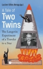 Tale of Two Twins, A: The Langevin Experiment of a Traveler to a Star Cover Image