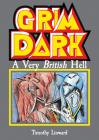 Grimdark: A Very British Hell Cover Image