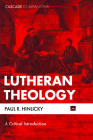 Lutheran Theology (Cascade Companions) Cover Image