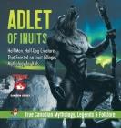 Adlet of Inuits - Half-Man, Half-Dog Creatures That Feasted on Inuit Villages - Mythology for Kids - True Canadian Mythology, Legends & Folklore Cover Image