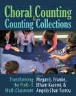 Choral Counting & Counting Collections: Transforming the PreK-5 Math Classroom Cover Image