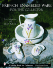 French Enameled Ware for the Collector (Schiffer Book for Collectors) Cover Image