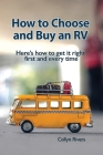 How to Choose and Buy an RV: Here's how to get it right first and every time Cover Image