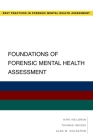 Foundations of Forensic Mental Health Assessment (Best Practices in Forensic Mental Health Assessment) Cover Image