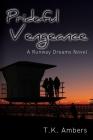 Prideful Vengeance: A Runway Dreams Novel Cover Image