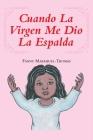 Cuando La Virgen Me Dio La Espalda Cover Image