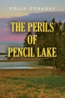The perils of pencil lake Cover Image