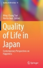 Quality of Life in Japan: Contemporary Perspectives on Happiness (Quality of Life in Asia #13) Cover Image
