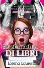 50 sfumature... DI LIBRI: Come passare una notte in libreria e uscirne vivi (forse) Cover Image