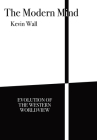 The Modern Mind: Evolution of the Western worldview Cover Image