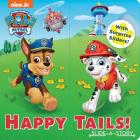 Nickelodeon PAW Patrol: Happy Tails! (Sliding Surprise) Cover Image