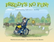 Freddy's No Fun?: Understanding Differences: Mobility Cover Image