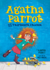 Agatha Parrot and the Thirteenth Chicken Cover Image